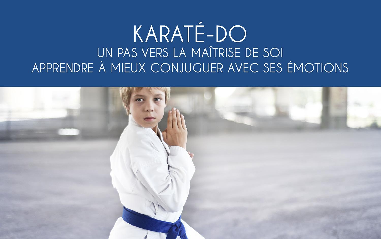 L'École martiale : KARATÉ-DO Un pas vers la maîtrise de soi